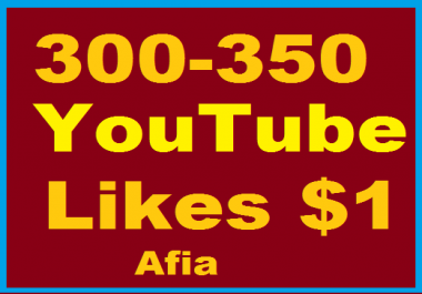 Fast 300-350 Youtube Likes or 30+ Youtube comments or 80+ Youtube Subscribers in 24 Hours
