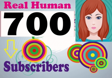 Special Offer 700 Non Drop HQ Sub-Scribers Very Cheap