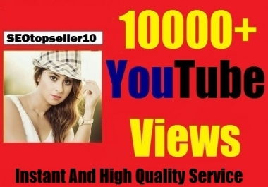 Get 10000+  youtube video views +300 likes +20 custom comment,safe and super fast instant start