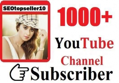1000+ Youtube channel subs'criber  non drop guaranteed just