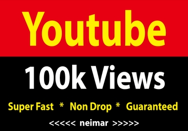 instant 100,000 / 100k Youtube Vieews  Fully Safe