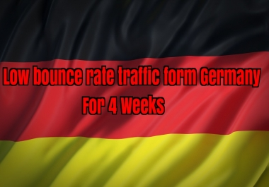 four weeks germany website low bounce rate traffic