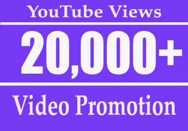 20000 or 20k or 20,000 YouTube Views with 100 Likes Free