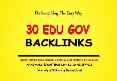 30 Quality EDU GOV Backlinks From Authority Domains