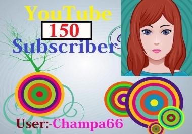Never drop 150+ YouTube subscriber with bonus safe and real active fast
