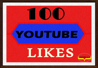100 High Quality Youtube video Likes