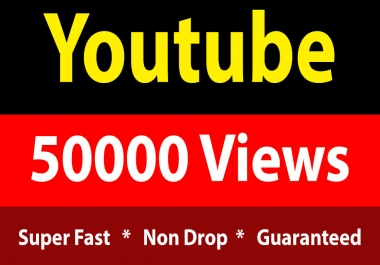 instant 50k / 50000 Youtube Vieews Fully Safe