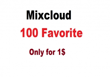 100 favorites only for mixcloud track