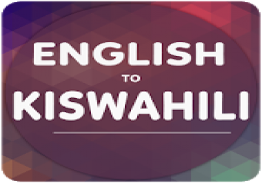perfectly translate 500 English words to Swahili