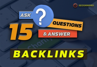 Boost your Google Rankings with 15 High Authority Q&A Sites seo Backlinks