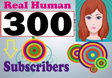 300+ HQ quality you-tube sub-scriber lifetime guarantee