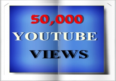 50,000 views to your YouTube video