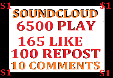6500 soundcloud play+165 like+100 repost+11 comments