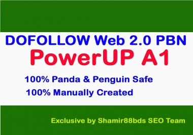 PowerUP A1 - PBN - Build 35 DOFOLLOW Web 2.0 Private Blog Network To Increase Ranking