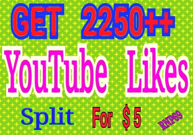 Add special 2250++ split llikes to your video's