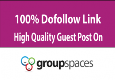 Write and Publish Dofollow Guest Post On Da75 Groupspaces
