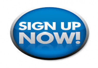 20+ Sign ups Service For Your Site or  Any Link for $5