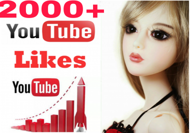 wonderful offer 2000+ youtube video like in 9 hours completed just for