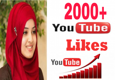 Likes 2000+ Y T videos Non-Drop very fast in 2-99 hours