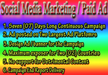 Social Media Marketing / Paid Ad for Seven Days