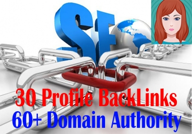 Manually Create 30 High PR Profile Backlinks From Google Friendly Page Rank