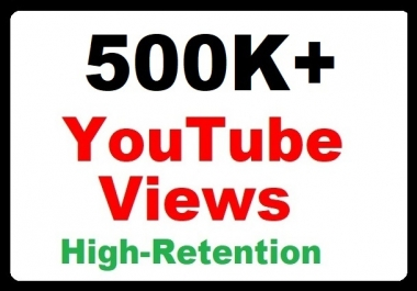500k+ YouTube Views Good Retention and Safe Video Promotion just