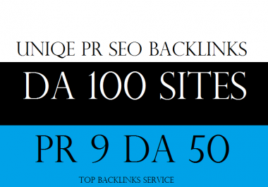 """i will"" 70 Unique Pr9 SEO Backlinks On Da100 Sites"