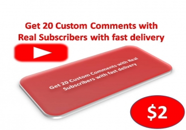 Get Instant 30 Custom Comments with 30 Real Subscribers with fast delivery