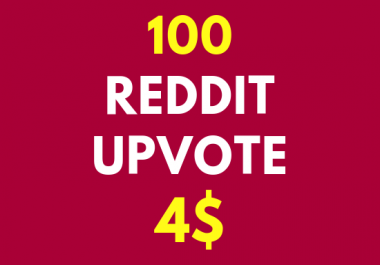 Give you 100 Reddit Upvotes to Your Reddit Post