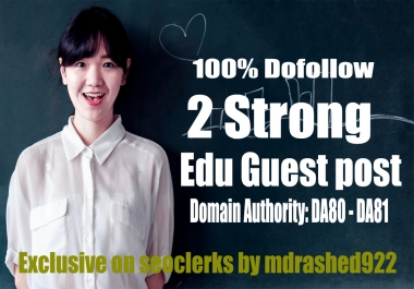 Strong Dofollow 2 Edu Guest Post with DA DA80-PA70 Backlinks