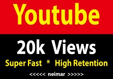 instant 20000 Youtube Vieews Fully Safe