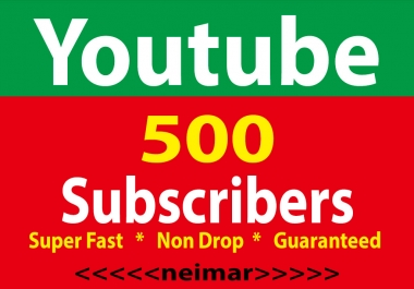 500+ YouTube Subscribers non drop super fast 1 day delivery guaranteed