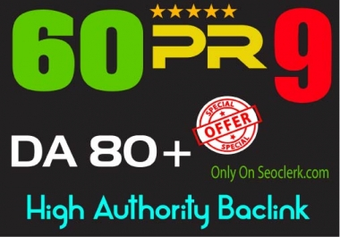 60 Backlinks Exclusively 40 Pr9 + 20 EDU GOV High DA 70+Trust Authority Permanent Backlinks