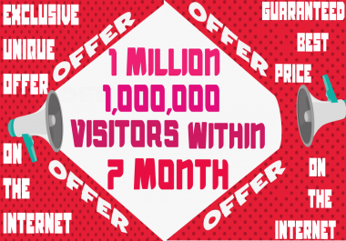 Get 1 Million 1,000,000 Visitors Traffic Within 7 Month