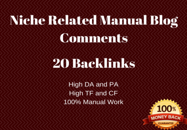 Skyrocket Boost you Ranking 20 high Da Pa Niche Related Manual Blog Comments Backlinks