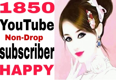 Lifetime non drop 1850+ channel Sub-Scriber very fast in 2-50 hours completed