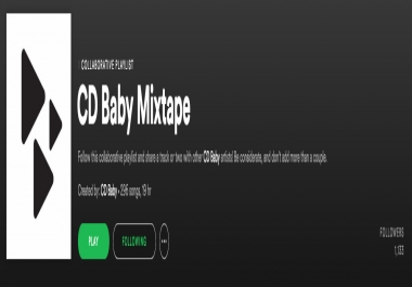 Add your song to the CD BABY MIXTAPE collaborative Spotify Playlists SAME DAY with over 1k Followers