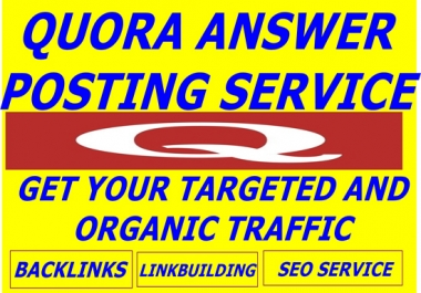 provide organic Taffic by 10 quora answer posting