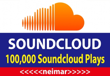 100,000 Soundcloud Plays With 50 Likes + 30 Comments for Super Fast Delivery