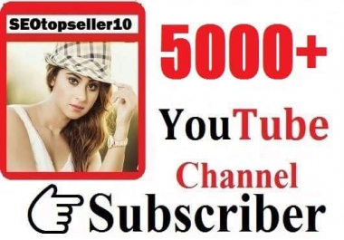 5000+ Youtube channel Subscribers cheap prices