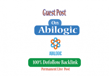 Paid Guest post on Abilogic.com -DA68- Dofollow & Permanent backlink