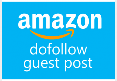 Guest post on Amazon.com (DA98) Dofollow backlink