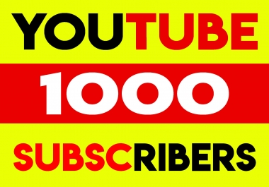 Give 1000+ Real Human YT Subscribers non drop guarantee within 48hrs