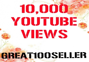 Limited offer 10,000 You Tube Views