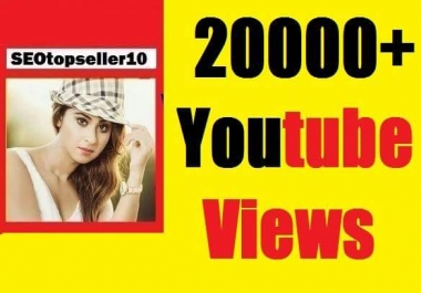 Instant start 20000+ to 25000+ YouTube vie ws non drop, safe and very fast just