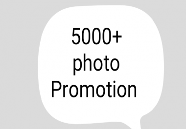 Get 5000+ image promotion instant start service