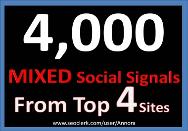 Manual 4000+ TOP 4 Social Media platform Social Signals