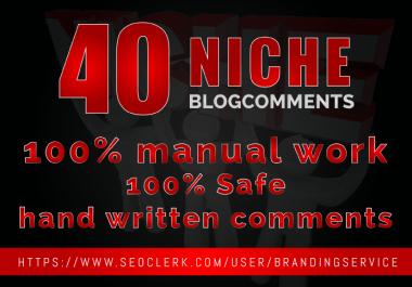 Create 40 Niche Blog Comments