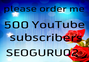 Limited Offer 500 Y ouTube subscribers or 50 like extra bonus fast delivery