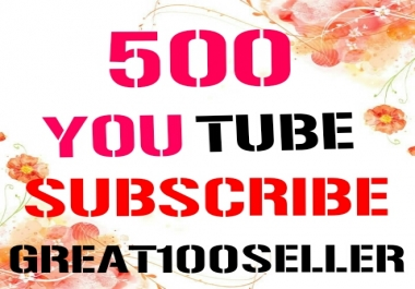 500 REAL YouTube Subscribers nondrop Lifetime guarantee fast delivery